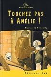 Touchez pas à Amélie