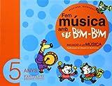 Fem música amb els Bum-Bum. Educació Infantil. Parvulari 5 anys. Alumne