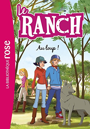Le Ranch 17 - Au loup !