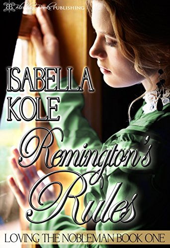 remingtons-rules-loving-the-nobleman-book-1