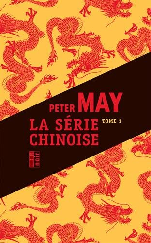 Série chinoise, Tome 1, 2 et 3 : Meurtres à Pékin ; Le quatrième sacrifice ; Les disparues de Shanghaï