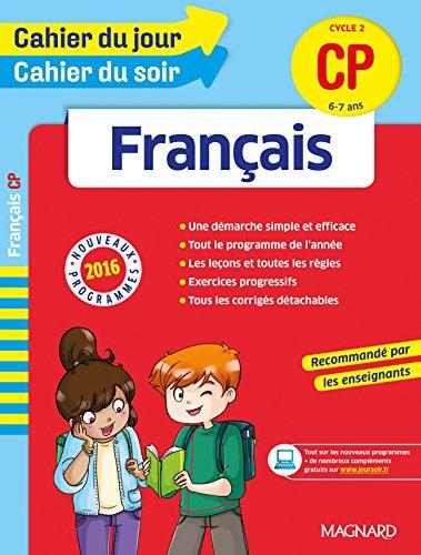 Cahier du jour/Cahier du soir Français CP - Nouveau programme 2016