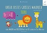 Malbuch Tiere - UNSER ERSTES GROßES MALBUCH - TIERE: Lerne malen und kritzeln mit den 50 schönsten Tier-Motiven! Auf ökologischem Naturpapier. (Malbuch Kinder) (PAPERISH Kinderbücher)