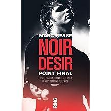 Noir Désir, point final