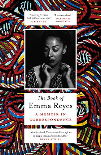 The Book of Emma Reyes: A Memoir in Correspondence (English Edition)