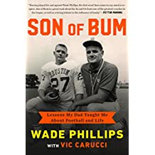Son of Bum: Lessons My Dad Taught Me About Football and Life (English Edition)