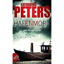Hafenmord: Ein Rügen-Krimi (Romy Beccare ermittelt, Band 1)