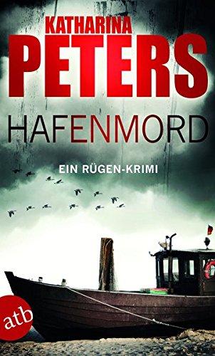 Insel Rügen (Hafenmord: Ein Rügen-Krimi (Romy Beccare ermittelt, Band 1))