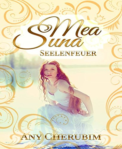 Buchseite und Rezensionen zu 'Mea Suna - Seelenfeuer: Band 2' von Any Cherubim