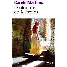 Du domaine des murmures - Prix Goncourt des lycéens 2011