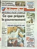 AUJOURD'HUI [No 15787] du 07/06/1995 - MESURES POUR L'EMPLOI - CE QUE PREPARE LE GOUVERNEMENT - BOSNIE - VERS DE NOUVELLES LIBERATIONS D'OTAGES - EXAMENS - TOUT SAVOIR SUR LE BAC 95 - GUATEMALA - LA CHASSE A L'EVADE FRANCAIS EST OUVERTE - ROLAND-GARROS PERD AGASSI...