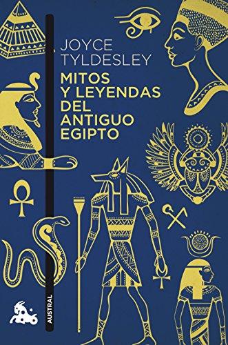 Descargar Libro Mitos Y Leyendas Del Antiguo Egipto (Humanidades) de Joyce Tyldesley