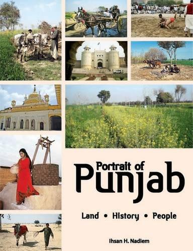 Portrait of Punjab: Land. History. People. por Ihsan H. Nadiem