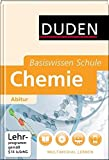 Duden Basiswissen Schule: Chemie Abitur