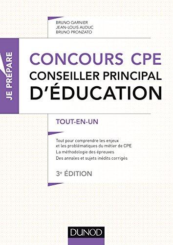 Concours CPE - Conseiller principal d'ducation - 3e d. : Tout-en-un (Je prpare t. 1)