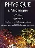 Physique 1 - Mécanique - Solutions et corrigés des problèmes by Marc Séguin (2009-06-24) - De Boeck - 24/06/2009