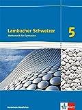 Lambacher Schweizer - Ausgabe Nordrhein-Westfalen (2016) / Mathematik für Gymnasien: Arbeitsheft plus Lösungsheft / 5. Schuljahr