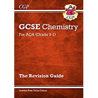 New Grade 9-1 GCSE Chemistry: AQA Revision Guide with Online Edition (CGP GCSE Chemistry 9-1 Revision)