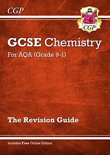 New Grade 9-1 GCSE Chemistry: AQA Revision Guide with Online Edition (CGP GCSE Chemistry 9-1 Revision)
