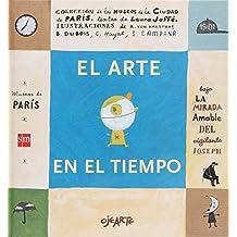 El Arte En El Tiempo/Art in the Time (Ojearte)