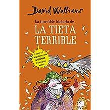 La increïble història de-- la tieta terrible (LA INCREIBLE HISTORIA DE, Band 105306)