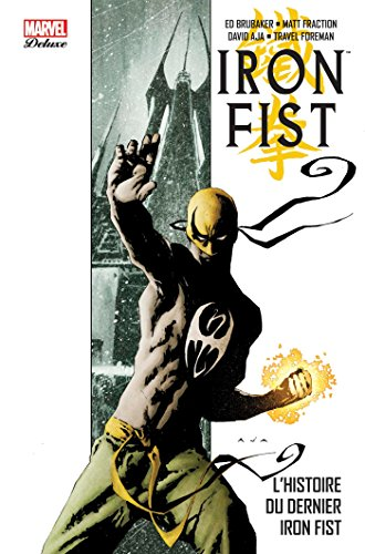 IRON FIST DELUXE par Ed Brubaker, Matt Fraction