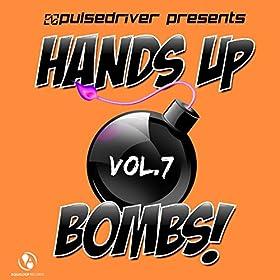 Pulsedriver-Hands Up Bombs! Vol. 7