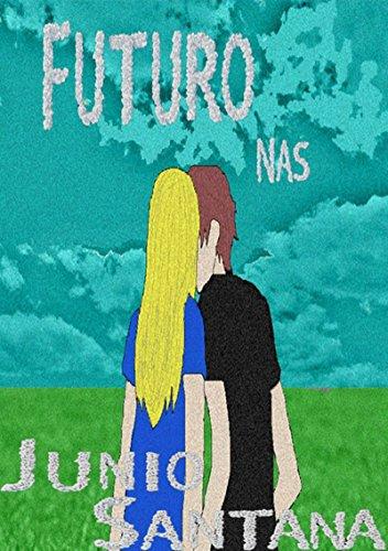 Futuro Nas Nuvens (Portuguese Edition)