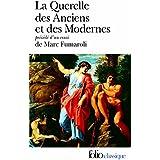 La Querelle des Anciens et des Modernes : 17e-18e siècles