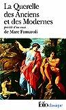 La Querelle des Anciens et des Modernes - 17e-18e siècles