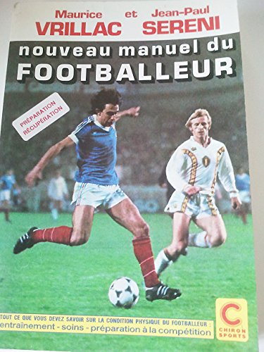Nouveau manuel du footballeur