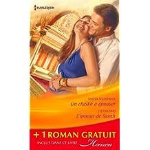 Un cheikh à épouser - L'amour de Sarah - Une bonne étoile : (promotion) (Horizon)
