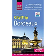 Reise Know-How CityTrip Bordeaux: Reiseführer mit Stadtplan und kostenloser Web-App