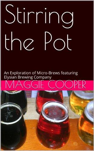 Stirring the Pot: An Exploration of Micro-Brews