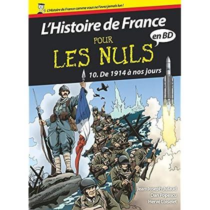 L'Histoire de France pour les Nuls - BD Tome 10 : De 1914 à nos jours (10)