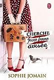 Cherche jeune femme avisée (SEMI-POCHE SENT) (French Edition)