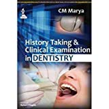 History Taking & Clinical Examination In Dentistry