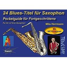 24 Blues-Titel für Saxophon Noten/Pocketguide mit MP3-Download inkl. Playalongs für Alt- & Tenor-Sax