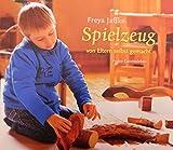 Spielzeug von Eltern selbstgemacht: Arbeitsmaterial aus den Waldorfkindergärten 1