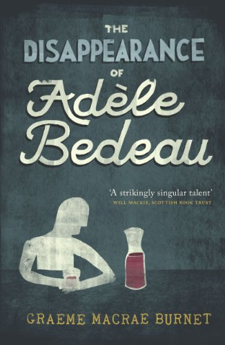 The Disappearance of Adele Bedeau by [Burnet, Graeme Macrae]