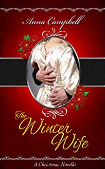 The Winter Wife: A Christmas Novella by [Campbell, Anna]