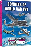 Military Aircraft Of The 20th Century - Bombers of World War Two [DVD]