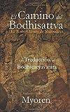 El  Camino del Bodhisattva: El Texto Clásico de Shantideva