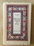 How to know Oriental Carpets and Rugs ... English edition edited by R. J. La Fontaine