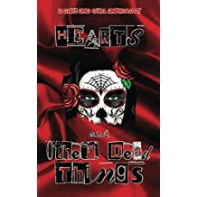Hearts & Other Dead Things