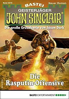 John Sinclair 2079 - Horror-Serie: Die Rasputin-Offensive