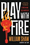 Play with Fire (Breen and Tozer Mystery)