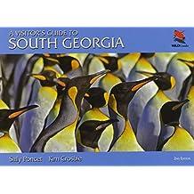 Visitor's Guide to South Georgia (Wild Guides (Princeton University Press))