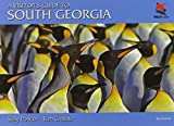 A Visitor's Guide to South Georgia: Second Edition (Wild Guides (Princeton University Press))