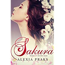 Sakura: A Secret Kiss (Falling for Sakura, #1) (English Edition)